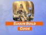 Elhain Build Guide