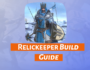 Relickeeper Build Guide